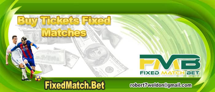buy tickets fixed matches