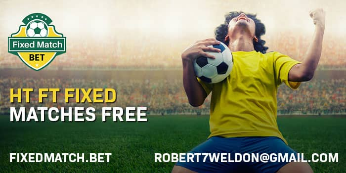 HT FT Fixed Matches Free
