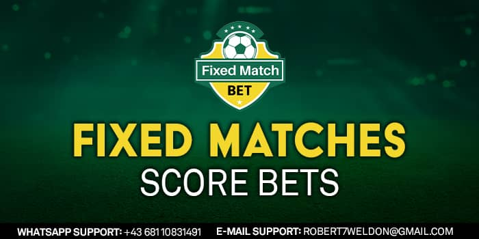 Fixed Matches Score Bets