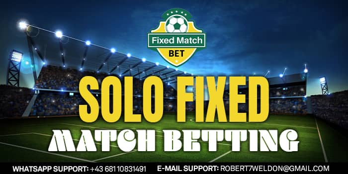 Solo Fixed Matches Betting